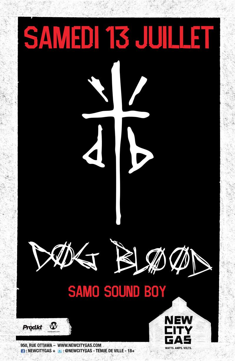 Dog Blood (Skrillex & Boys Noize) with Samo Sound Boy New City Gas Montreal
