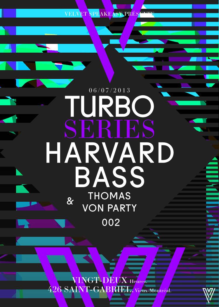 Harvard Bass w/ Thomas Von Party Montreal Velvet