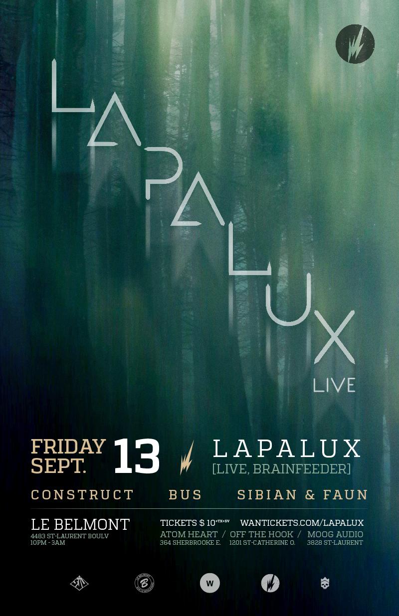 Lapalux, Construct, Bus, Sibian, Faun Le Belmont Montreal