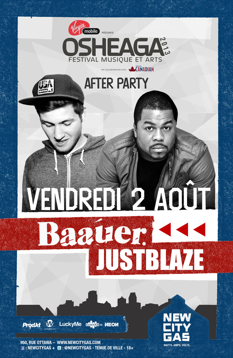 Baauer, Just Blaze New City Gas Montreal