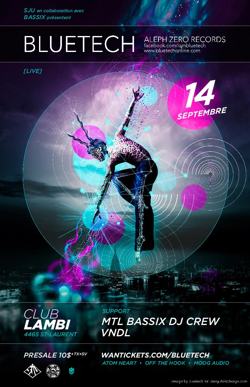 Bluetech (Live), MTL Bassix DJ Crew Club Lambi