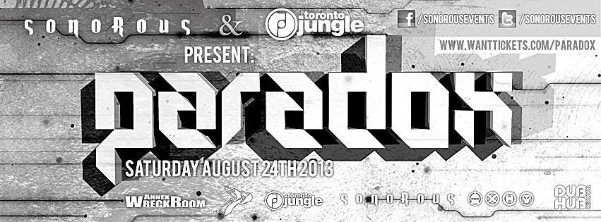 P  aradox (U.K), Glemlinz, Rumbleton, Rick Toxic Toronto