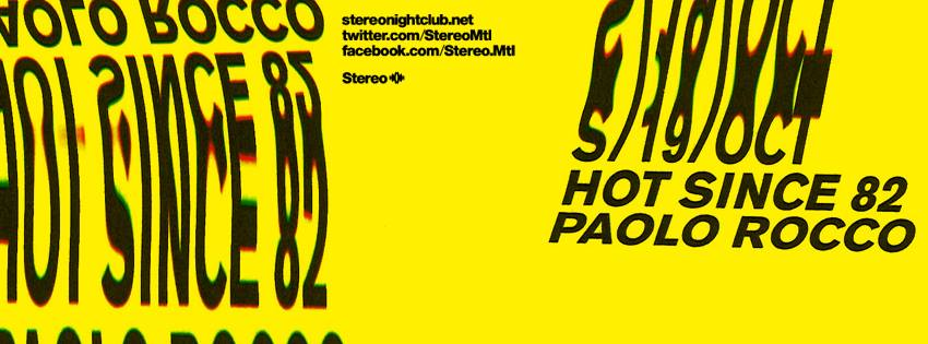Hot Since 82, Paolo Rocco Stereo Montreal