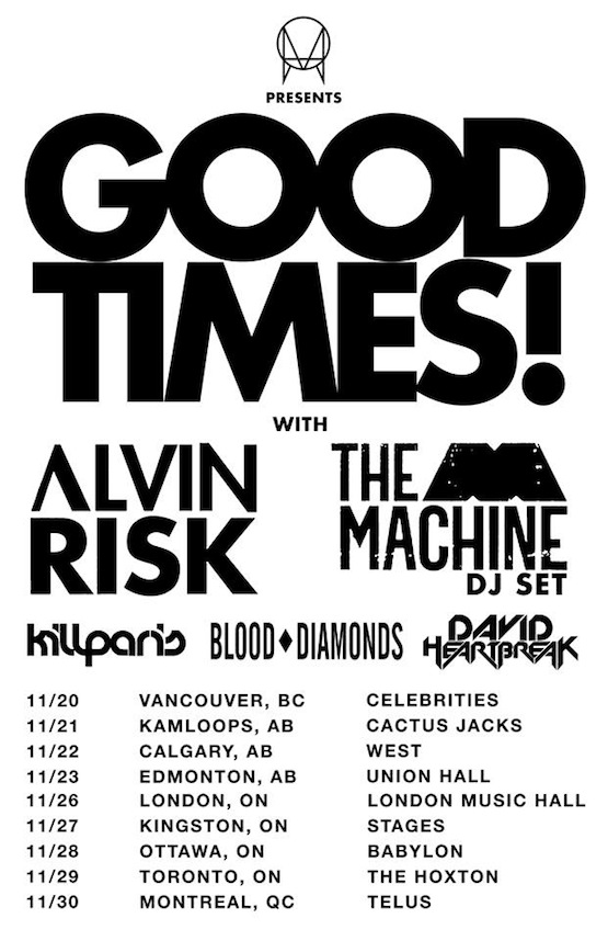 Alvin Risk w/ The M Machine, Blood Diamonds, David Heartbreak in Toronto