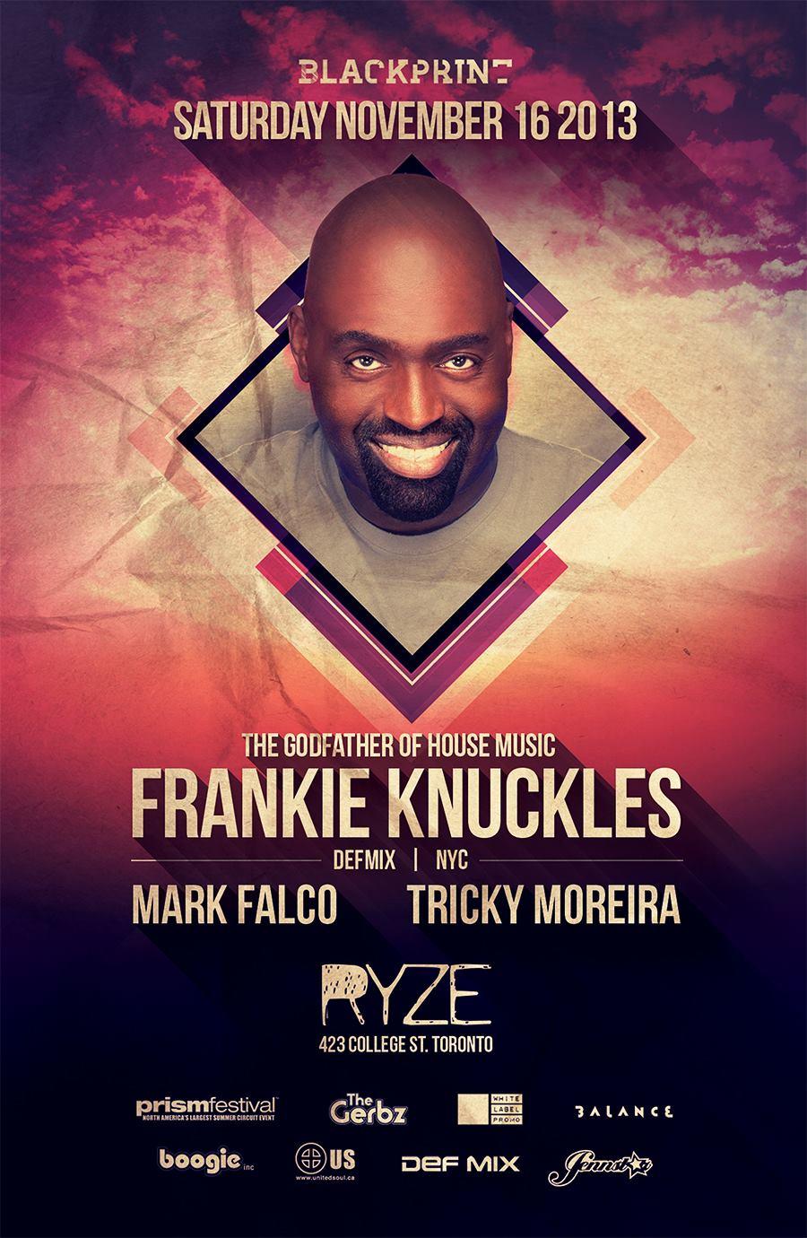 Frankie Knuckles, Mark Falco, Tricky Moreira Ryze Toronto