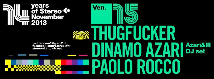 Thugfucker w/ Azari & III, Paolo Rocco Stereo Montreal