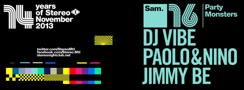 D  J Vibe w/ Paolo & Nino, Jimmy Be Stereo Montreal