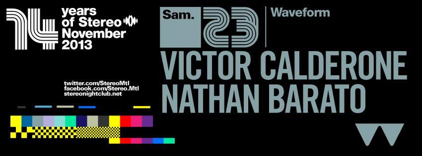 Victor Calderone w/ Nathan Barato Stereo Montreal