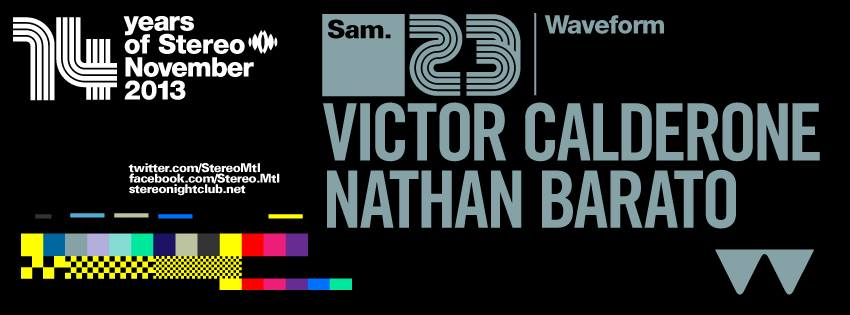 Victor Calderone and Nathan Barato at Stereo Montreal