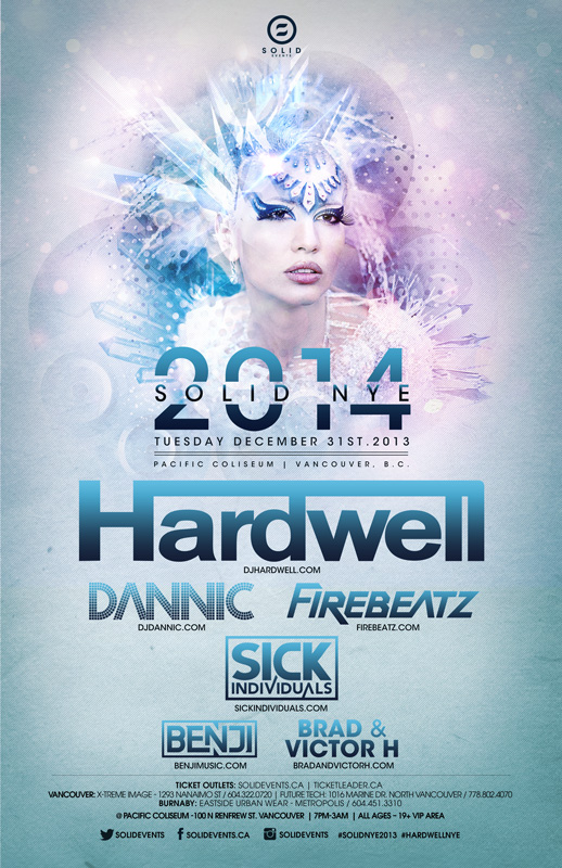 Hardwell, Dannic, Firebeatz, Sick Individuals, Benji, Brad & Victor H at the Pacific Coliseum on New Year's Eve in Vancouver!