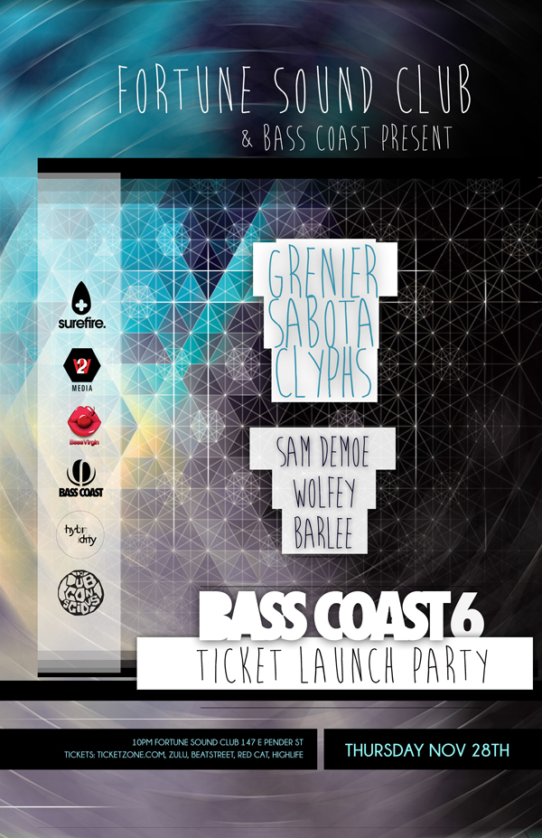 Bass Coast 6 at Fortune Sound Club ft Grenier, Sabota, Clyphs, Sam Demoe, Wolfey, Barless