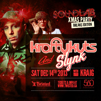 Krafty Kuts w/ Slynk, KRAIG at FIVE SIXTY Vancouver