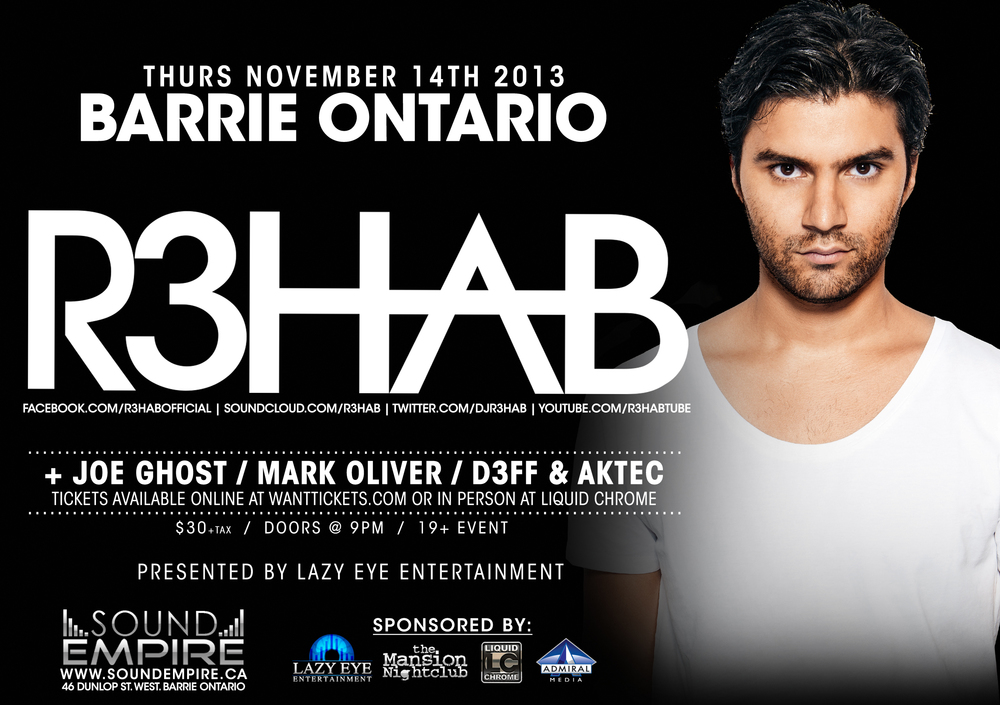 R3HAB w/ Joe Ghost, Mark Oliver, D3FF & Aktec at Sound Empire Barrie