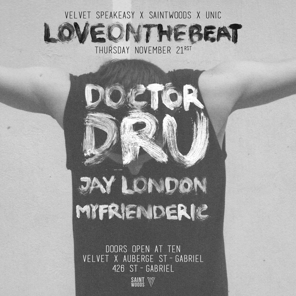 Doctor Dru, Jay London, MYFRIENDERIC at Velvet Montreal