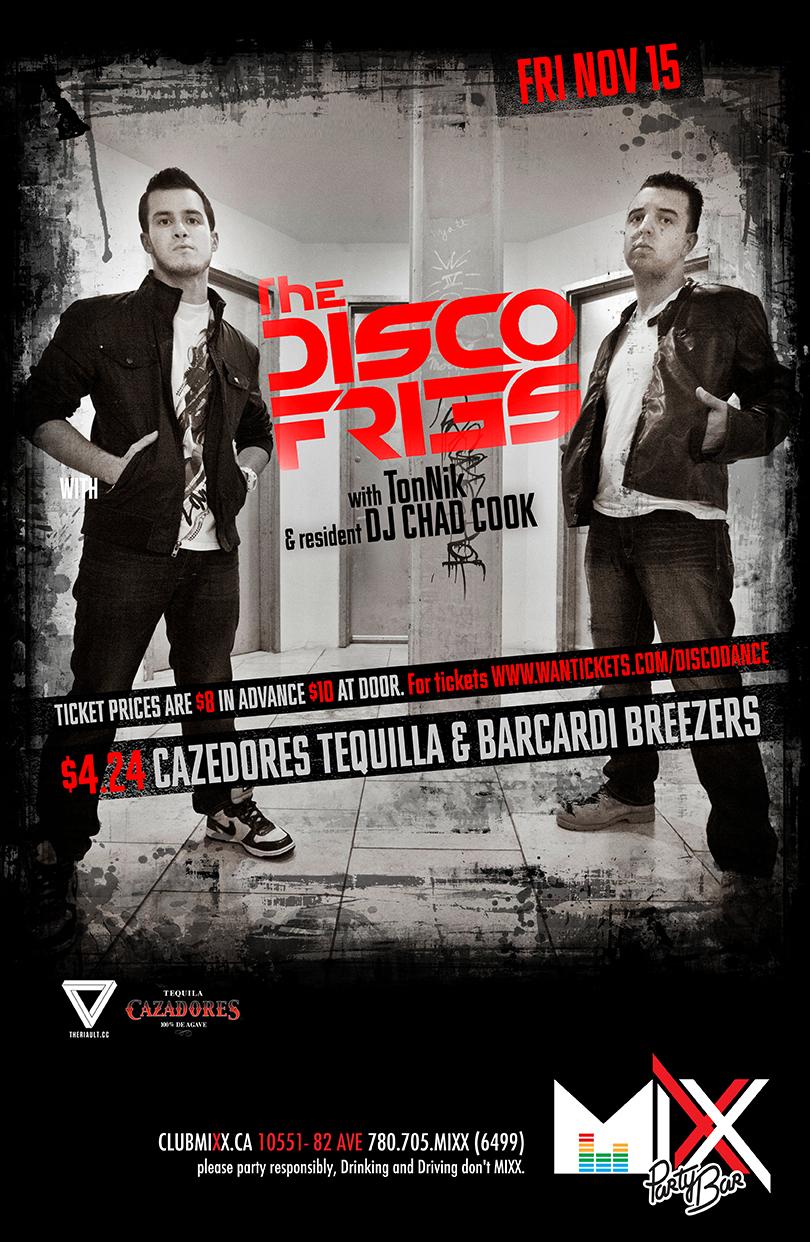 The Disco Fries, TonNik, DJ Chad Cook Mixx Party Bar Edmonton