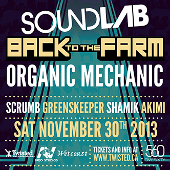Organic Mechanic, Scrumb, Greenskeeper, Shamik, Akimi at FIVE SIXTY Vancouver