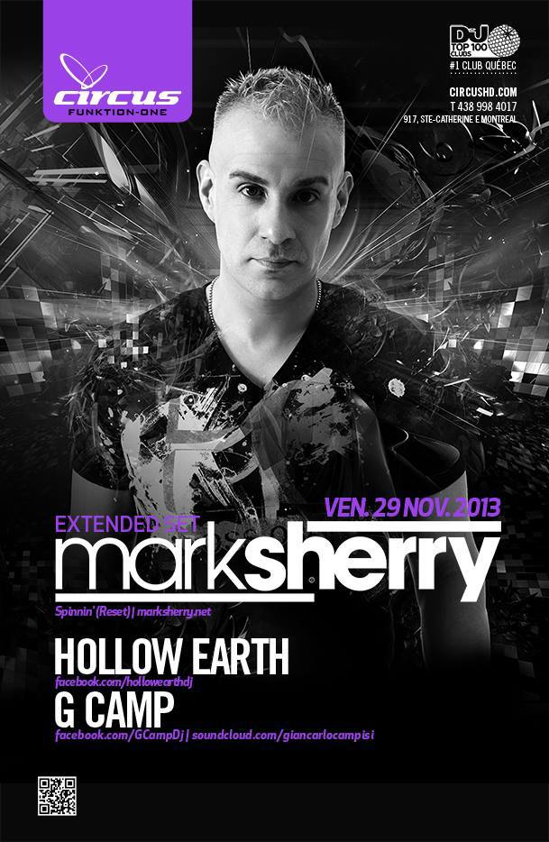 Mark Sherry, Hollow Earth, G Camp at Circus Montreal