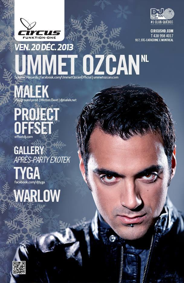 Ummet Ozcan w/ Malek, Project Offset, Tyga, Warlow at Circus in Montreal