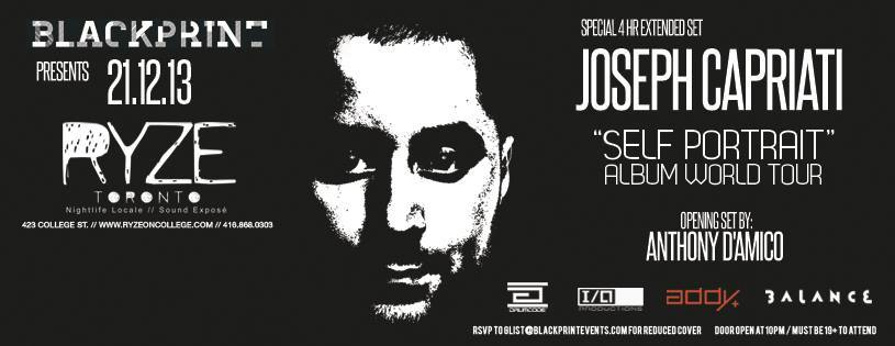 Joseph Capriati (4hr Extended Set), Anthony D'Amico at Ryze Toronto