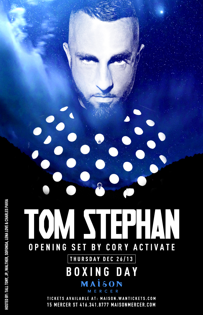 Tom Stephan for Boxing Day in Toronto at Maison
