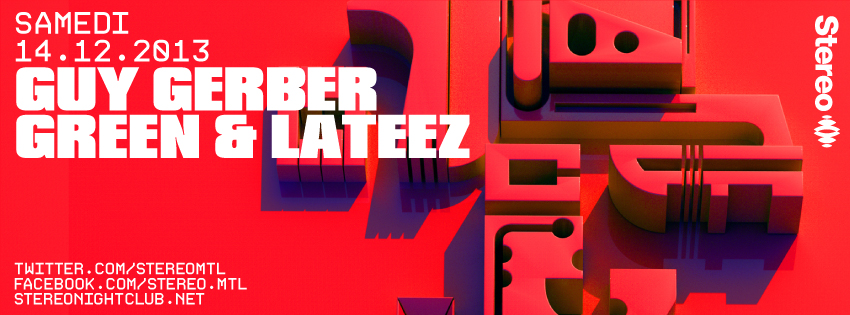 Guy Gerber w/ Green & Lateez at Stereo in Montreal