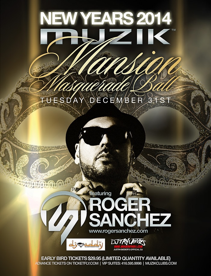 Roger Sanchez, DJ Addy, DJ Tay James New Year's Eve Toronto 2013/2014 at Muzik