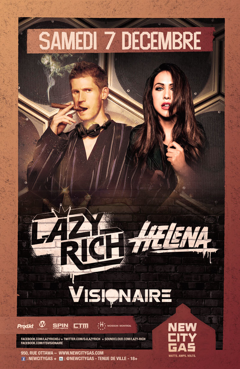Lazy Rich, Helena, Visionaire at New City Gas in Montreal