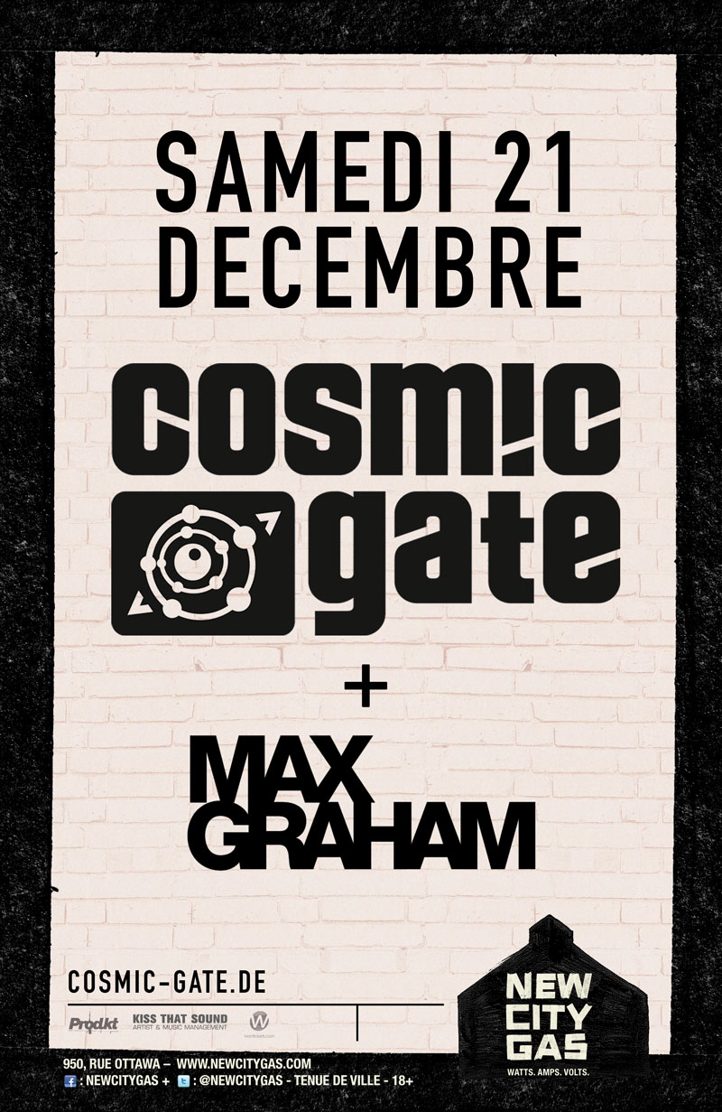 Cosmic Gate and Max Graham at New City Gas Montreal