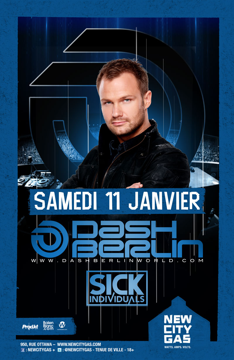 Dash Berlin w/ Sick Individuals at New City Gas Montreal