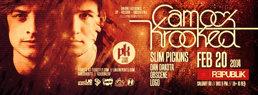 Camo & Krooked with Slim Pickins, Dan Dakota, Obscene and Logo at republik in Calgary