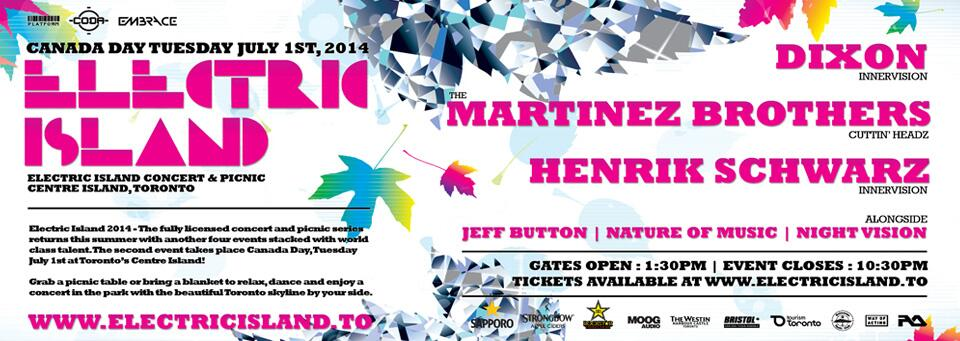 Tuesday, July 1st - Electric Island ft  Dixon, Martinez Brothers +