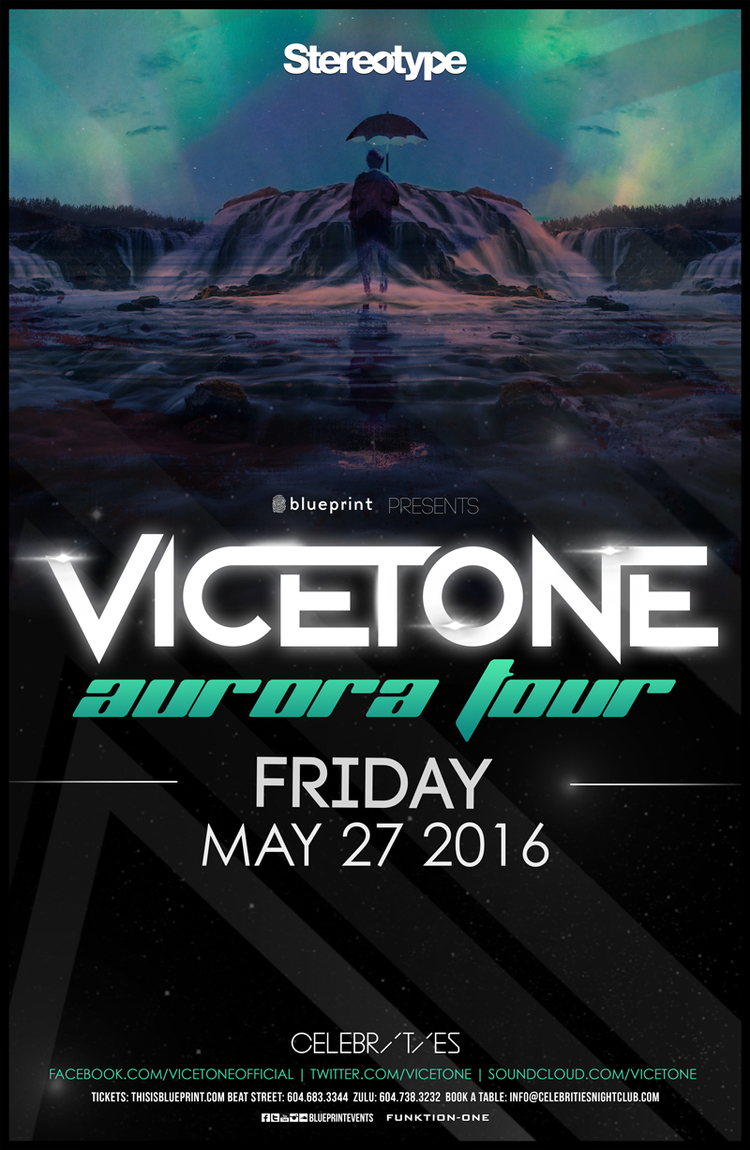 Friday may 27th vicetone celebrities edm canada click here to return to the edm vancouver event calendar page malvernweather Image collections