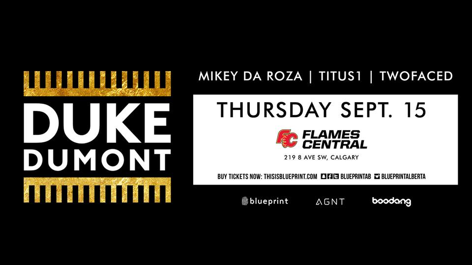 Thursday september 15th duke dumont flames central edm canada click here to return to the edm calgary calendar for more upcoming events malvernweather Image collections