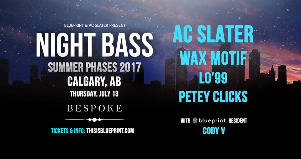 Thursday july 13th night bass ft ac slater wax motif more click here to return to the edm calgary calendar for more upcoming events malvernweather Image collections