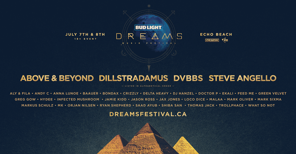 The 2017 canadian edm summer festival guide july edm canada bud light dreams festival malvernweather Image collections