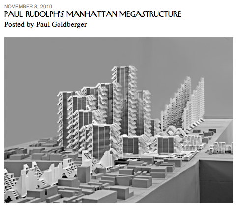 """Paul Rudolph's Manhattan Megastructure,""  The New Yorker"