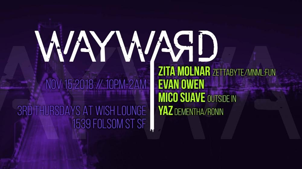 wayward at wish 11.15.18.jpg