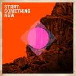 Start Something New.jpg
