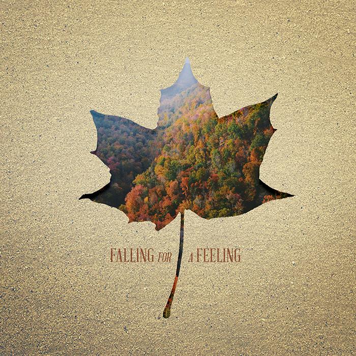 Falling for a Feeling