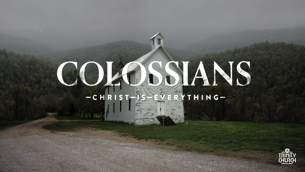 Colossians - TrinityNWA.jpg