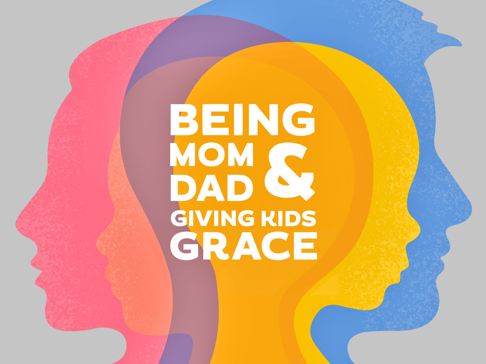 Being Mom & Dad- Giving Kids Grace-08-dribbble.jpg