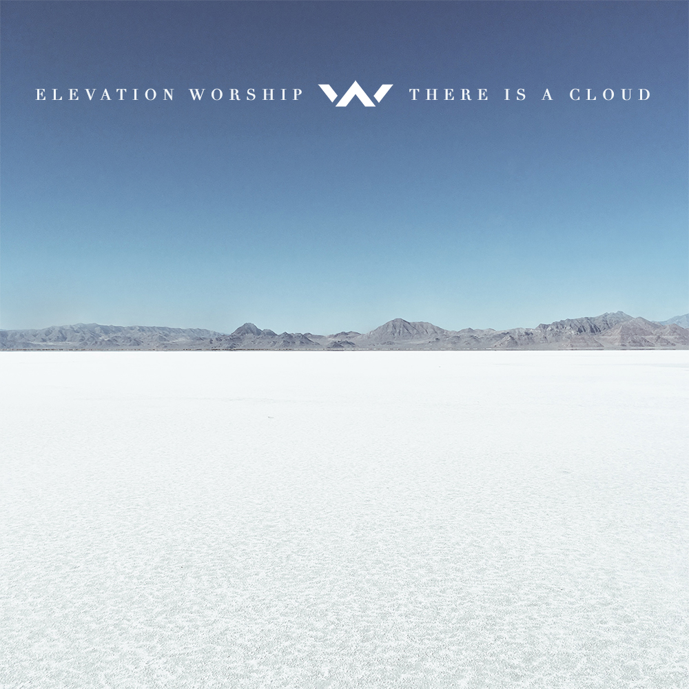 Elevation Church - There is a Cloud