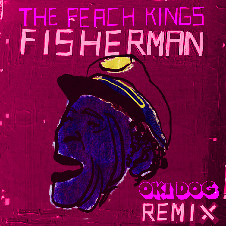 Fisherman (Oki Dog Remix)   http://www.facebook.com/OkiDogMusic