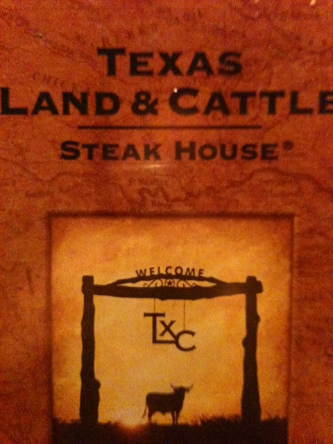 Texas Land & Cattle SteakHouse - awesome steaks, wow!!