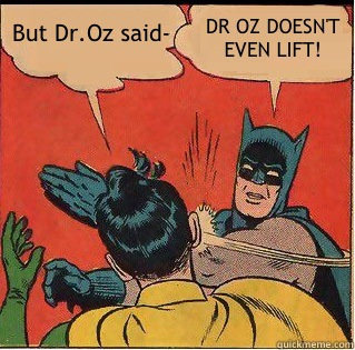Batman Dr Oz meme