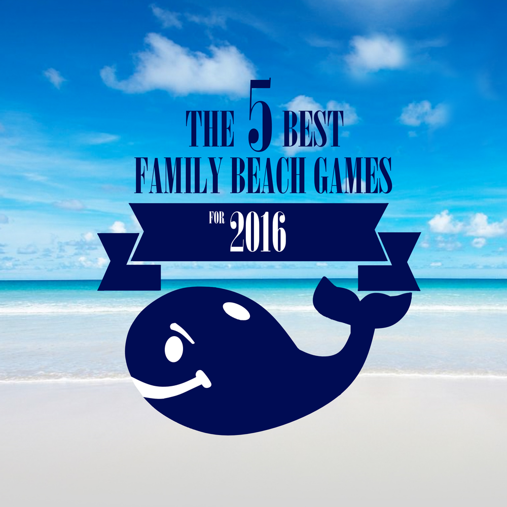 The 5 Best Family Beach Games for 2016