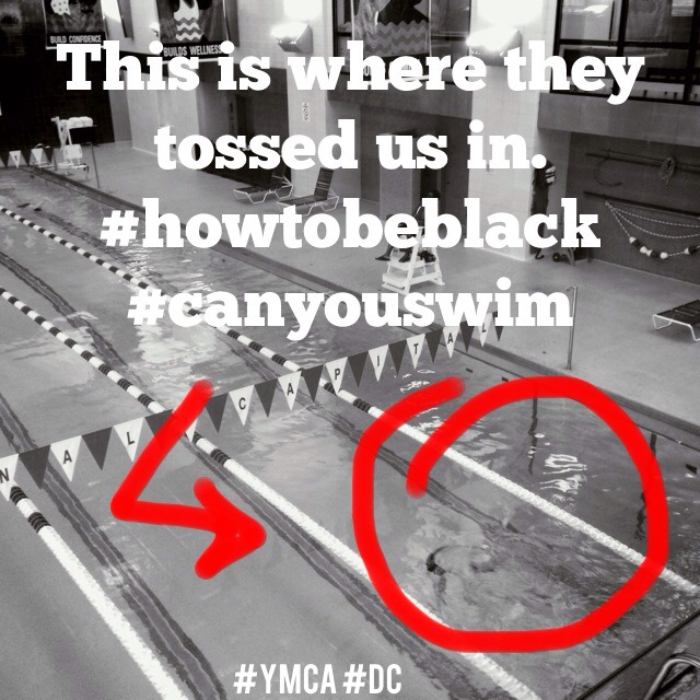 This right here is the pool in which I learned to swim. The YMCA on Rhode Island Ave in DC. Lower right corner is where they tossed us in. As featured in How To Be Black