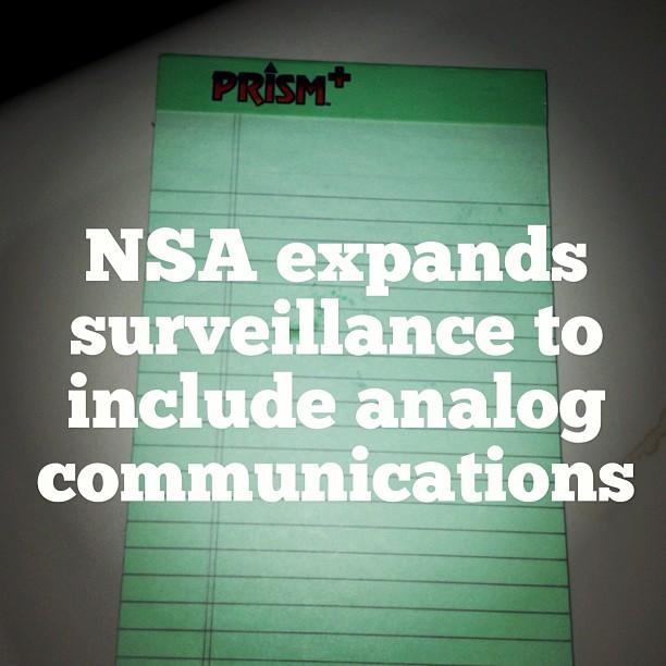 #NSA #analog #surveillance #PRISM #PRISMplus #resistanceisfutile