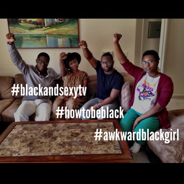 #awkwardblackgirl + #howtobeblack + #blackandsexytv = #history