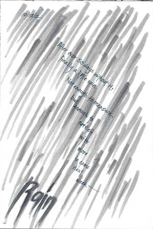 10/13/12 An impressionistic page celebrating our first day of measurable rain in more than 50 days (!)